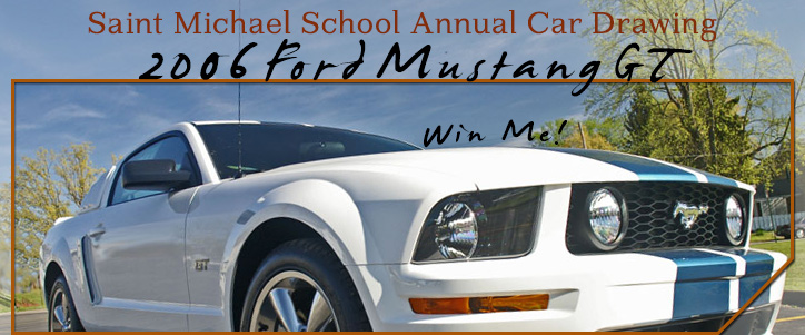 Saint Michael School Annual Car Drawing: 2006 Ford Mustang GT